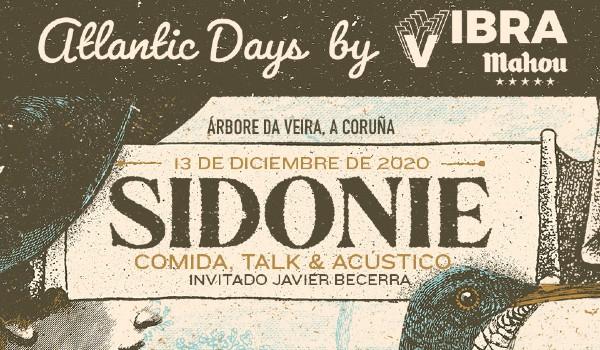 Los Atlantic Days se comen a Sidonie